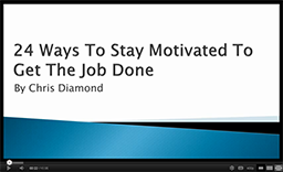 24 Ways To Stay Motivated And Get Things Done